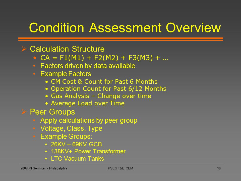 Condition Assessment Overview