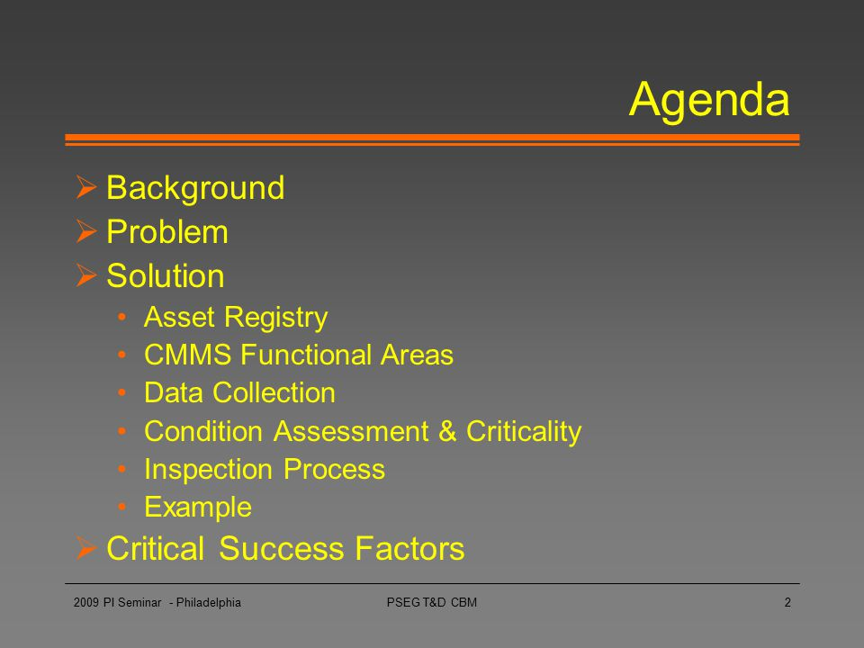 Agenda Background Problem Solution Critical Success Factors