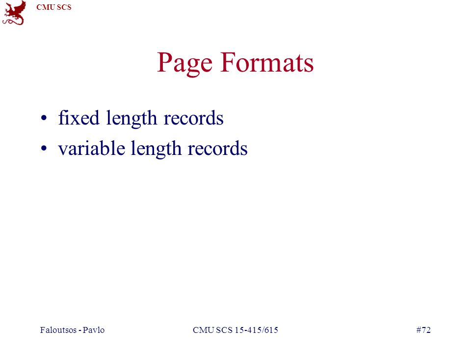 Page Formats fixed length records variable length records