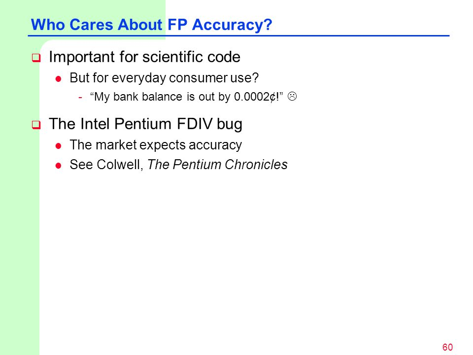 Who Cares About FP Accuracy