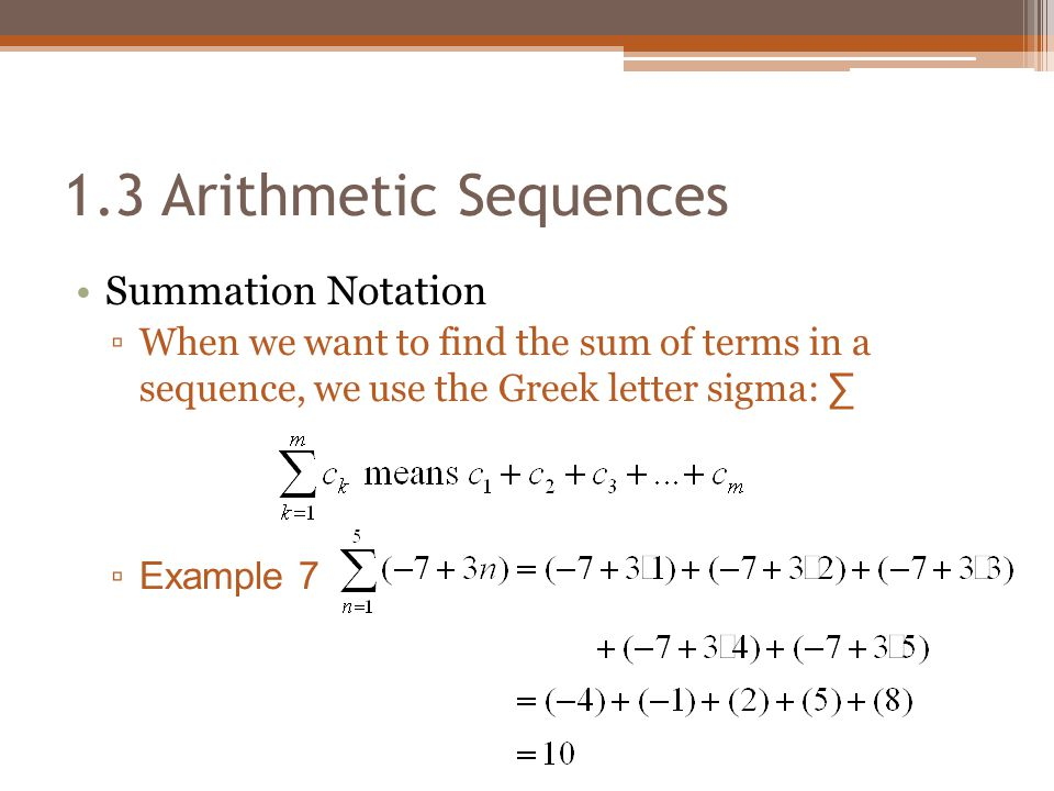1.3 Arithmetic Sequences Summation Notation