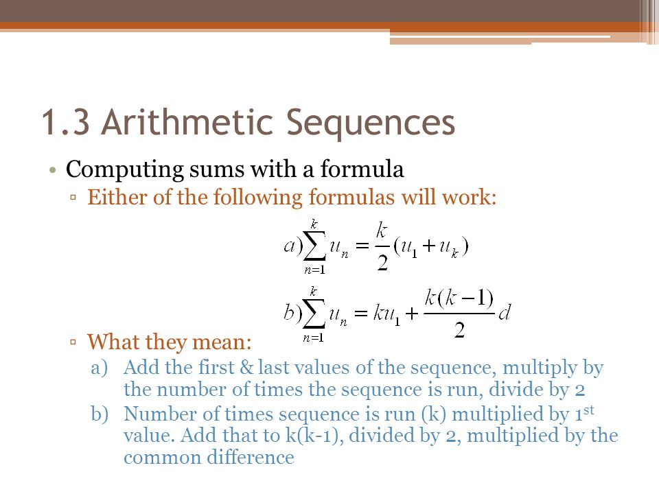 1.3 Arithmetic Sequences Computing sums with a formula