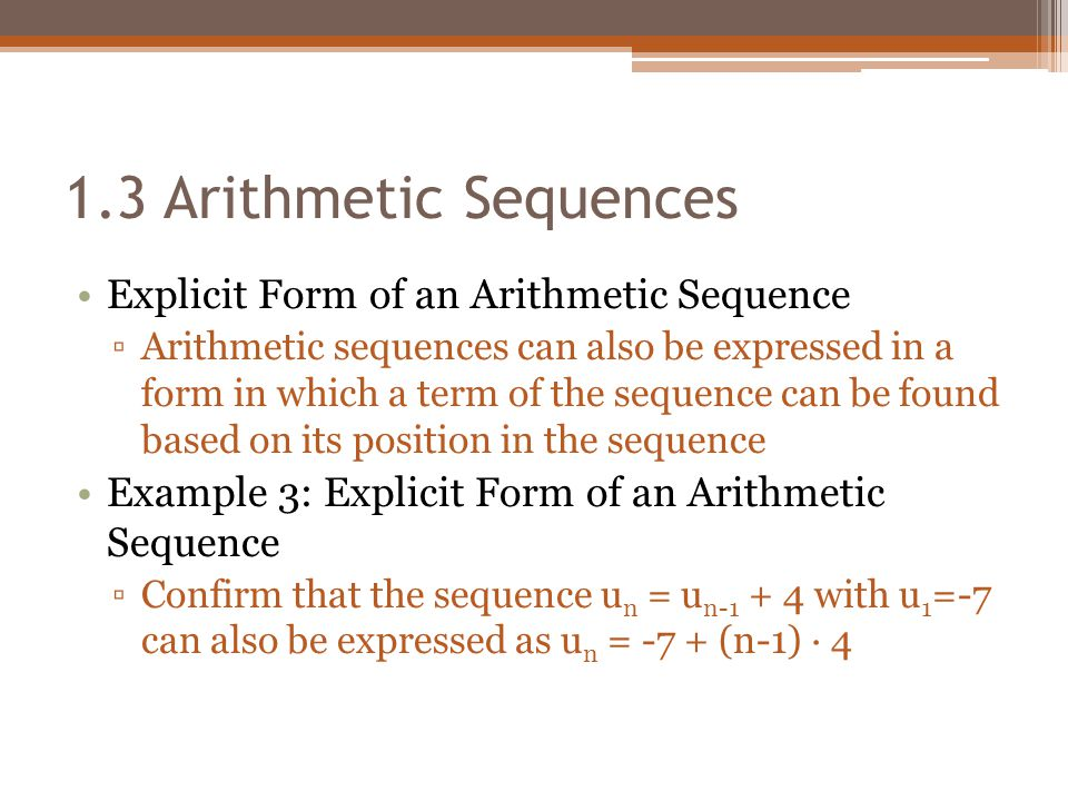 1.3 Arithmetic Sequences Explicit Form of an Arithmetic Sequence