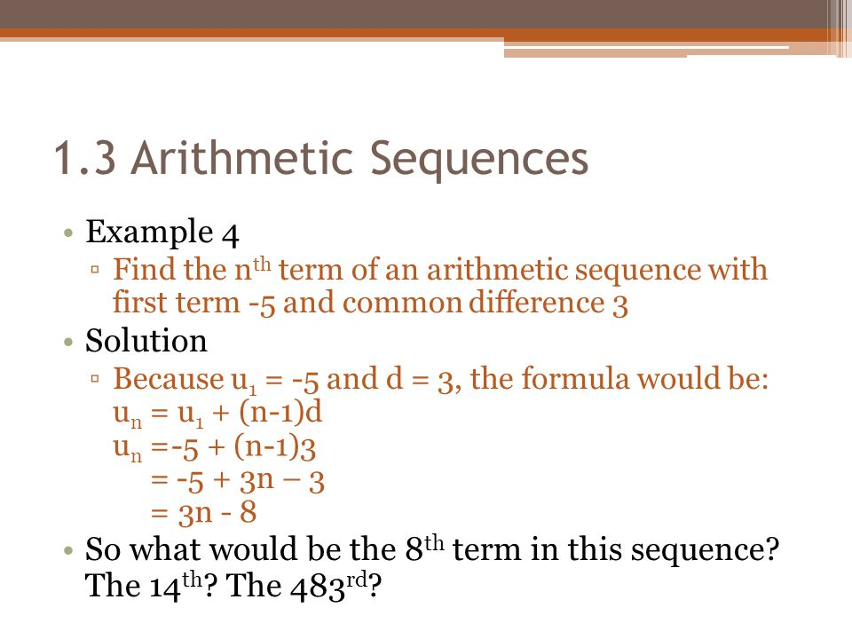1.3 Arithmetic Sequences Example 4 Solution