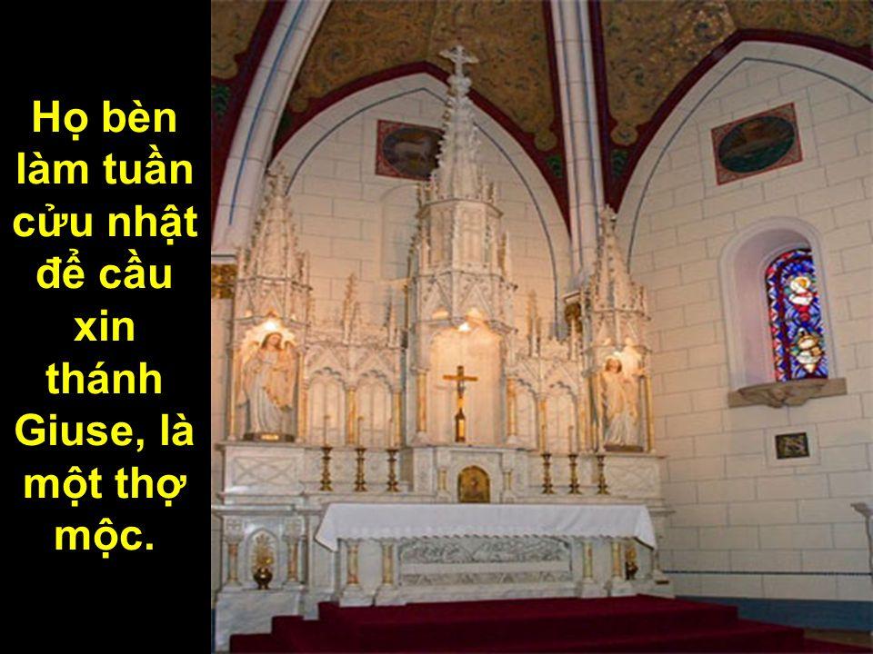 Họ bèn làm tuần cửu nhật để cầu xin thánh Giuse, là một thợ mộc.