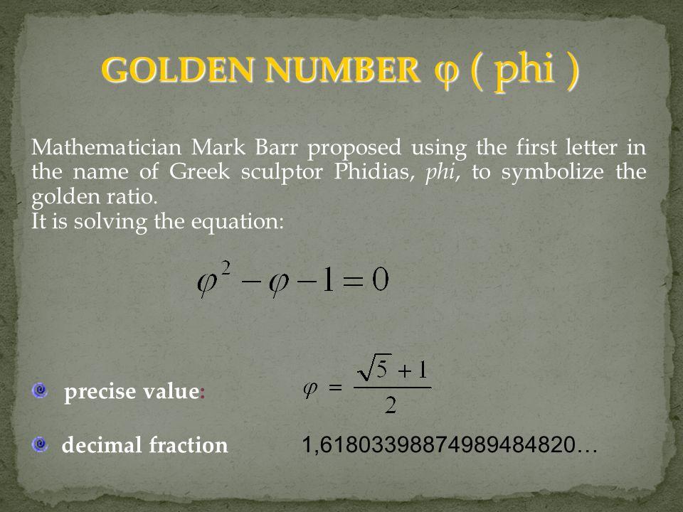 GOLDEN NUMBER  ( phi )
