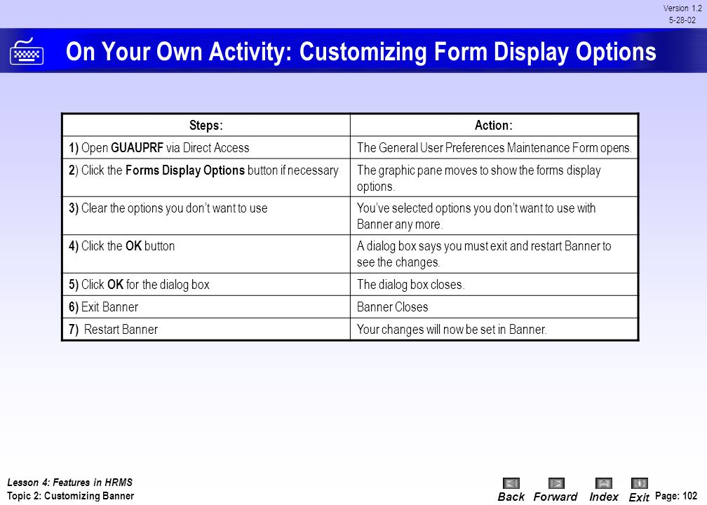 On Your Own Activity: Customizing Form Display Options