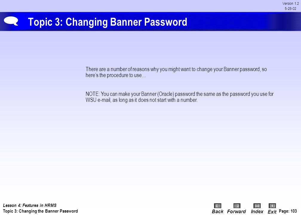 Topic 3: Changing Banner Password