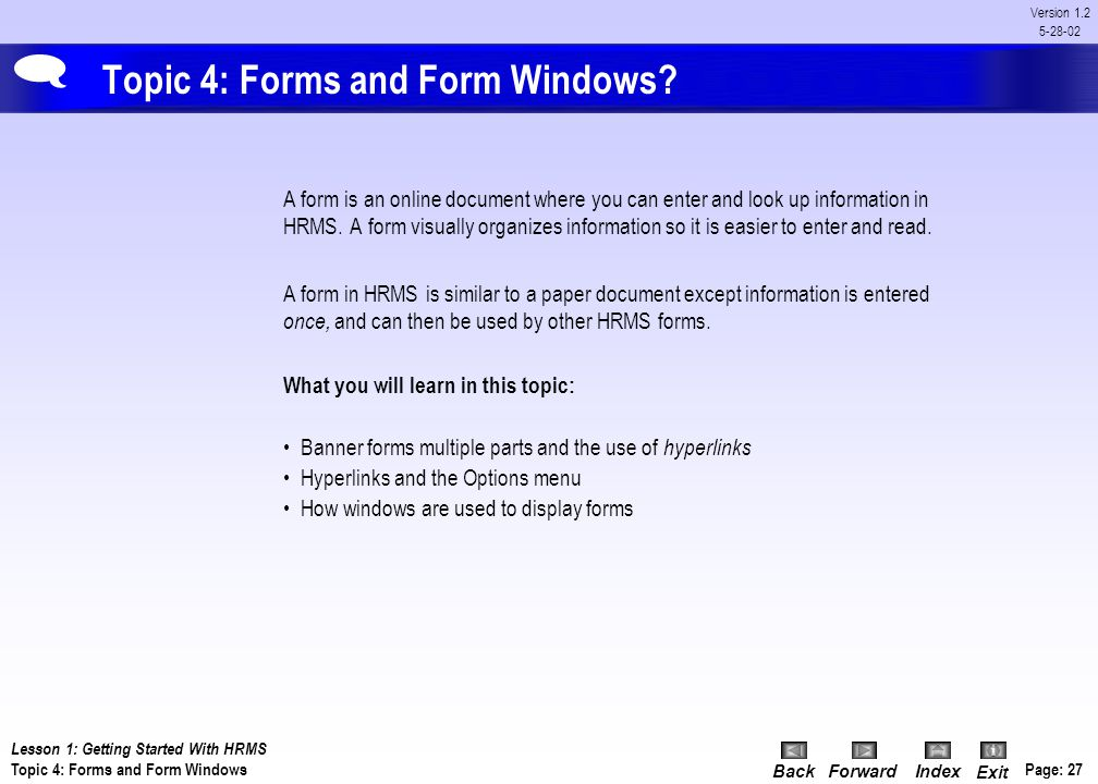Topic 4: Forms and Form Windows