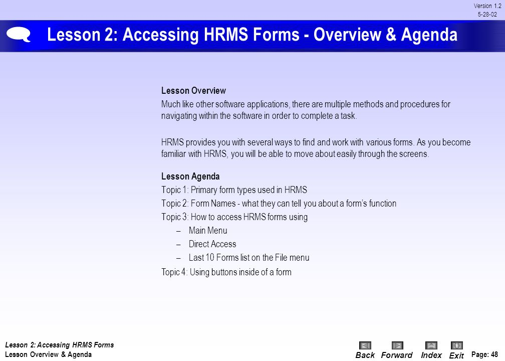 Lesson 2: Accessing HRMS Forms - Overview & Agenda