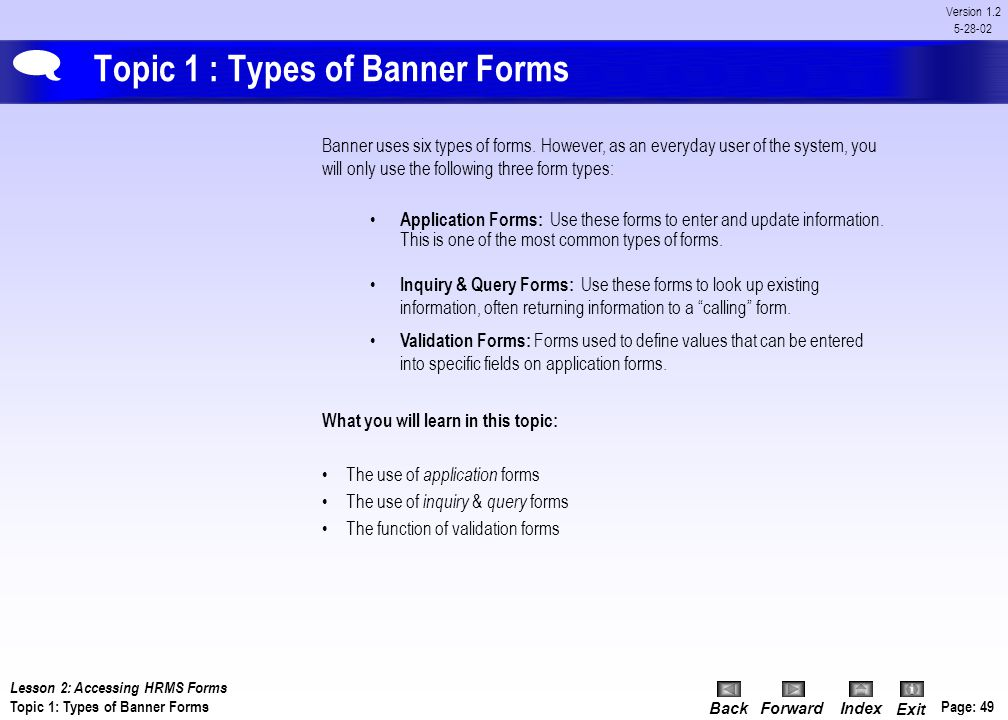 Topic 1 : Types of Banner Forms