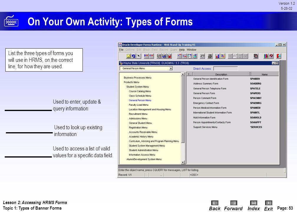 On Your Own Activity: Types of Forms