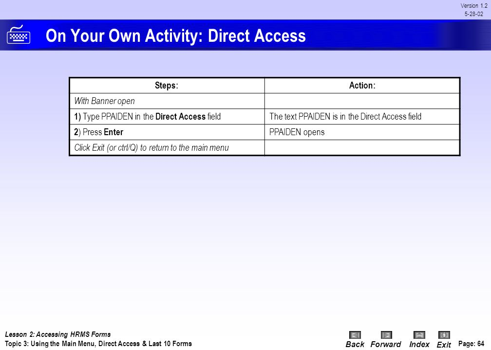 On Your Own Activity: Direct Access