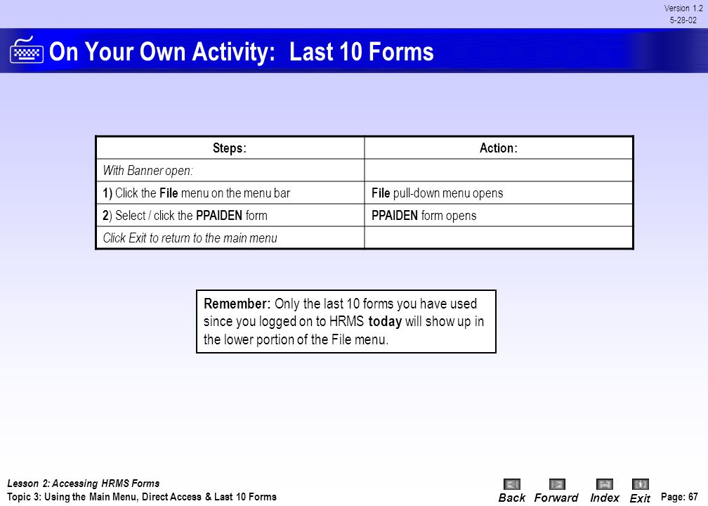 On Your Own Activity: Last 10 Forms