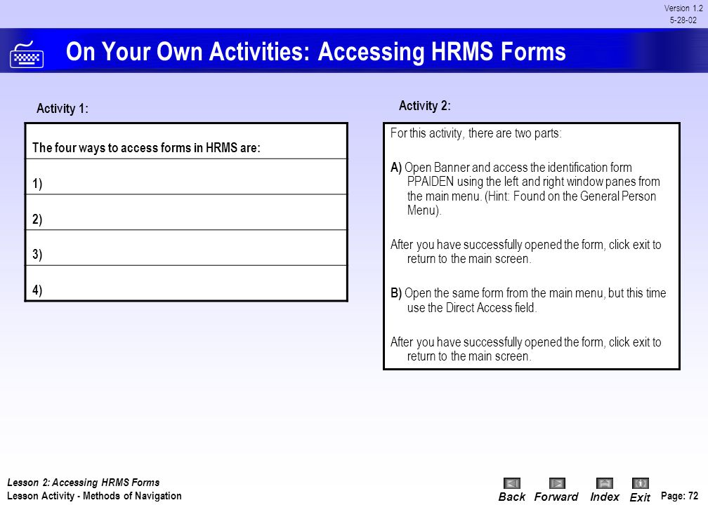 On Your Own Activities: Accessing HRMS Forms