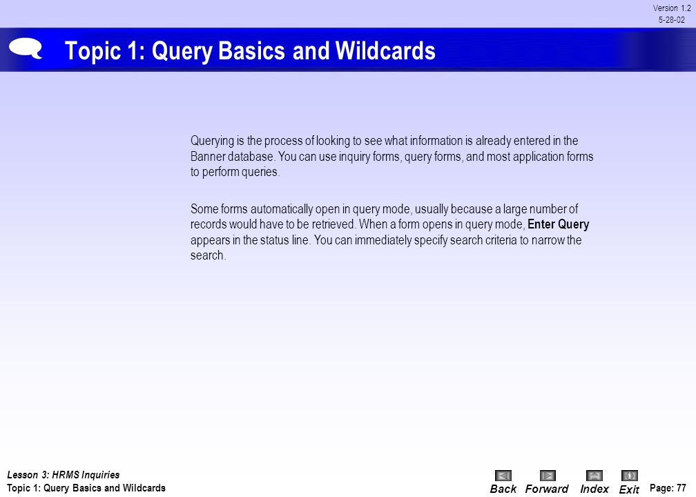 Topic 1: Query Basics and Wildcards