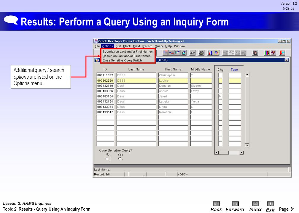 Results: Perform a Query Using an Inquiry Form