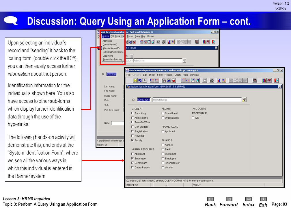 Discussion: Query Using an Application Form – cont.