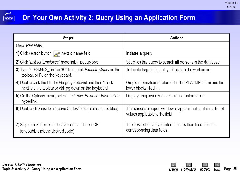 On Your Own Activity 2: Query Using an Application Form