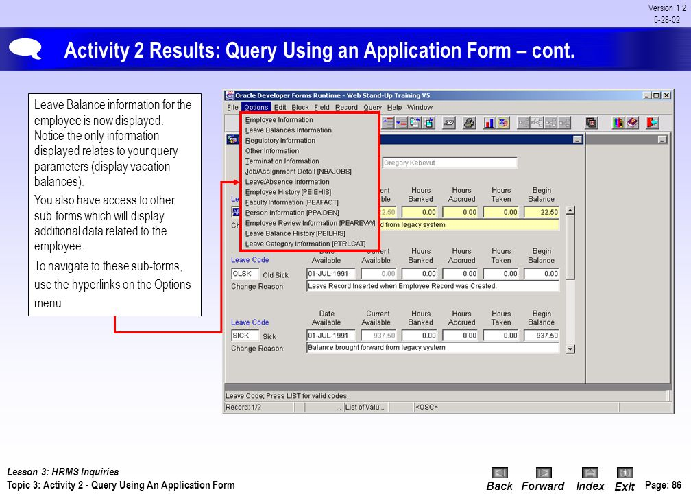 Activity 2 Results: Query Using an Application Form – cont.