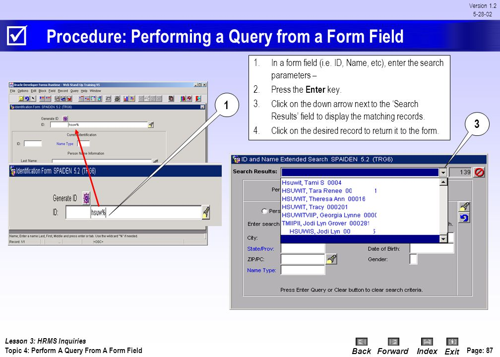 Procedure: Performing a Query from a Form Field