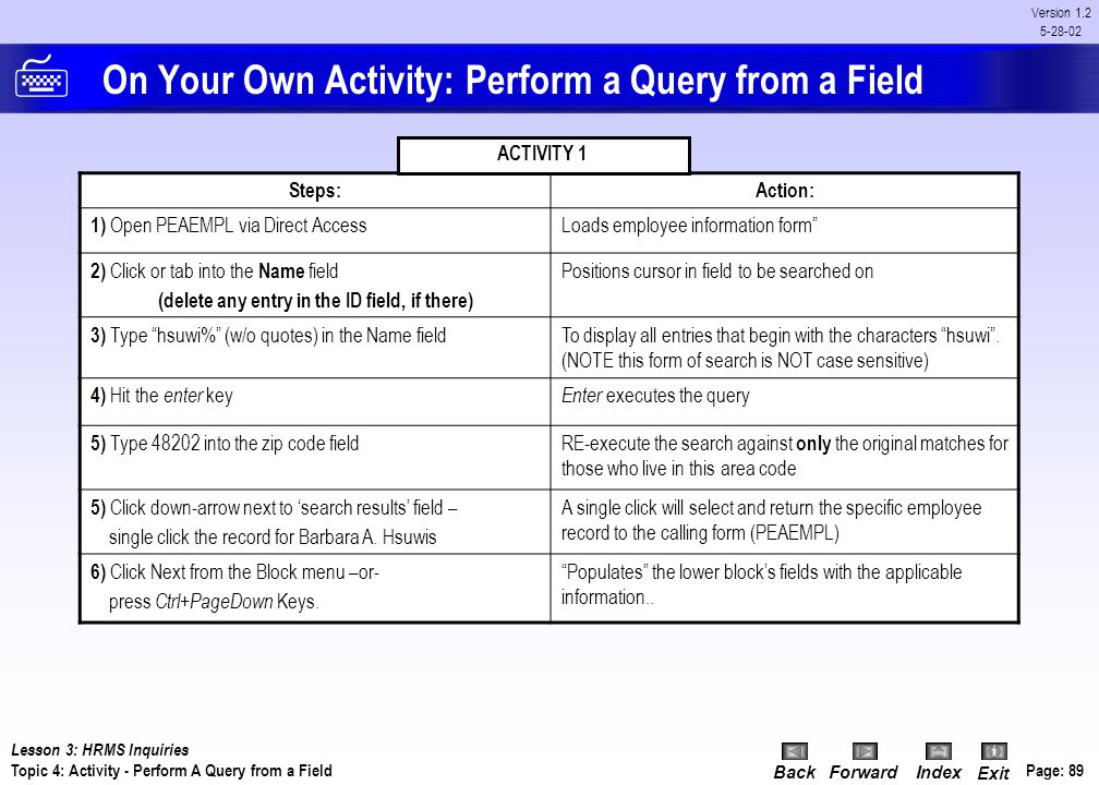 On Your Own Activity: Perform a Query from a Field