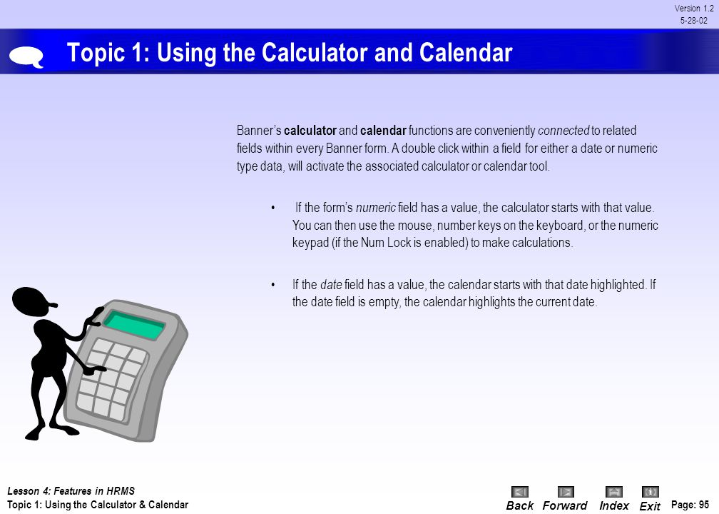 Topic 1: Using the Calculator and Calendar