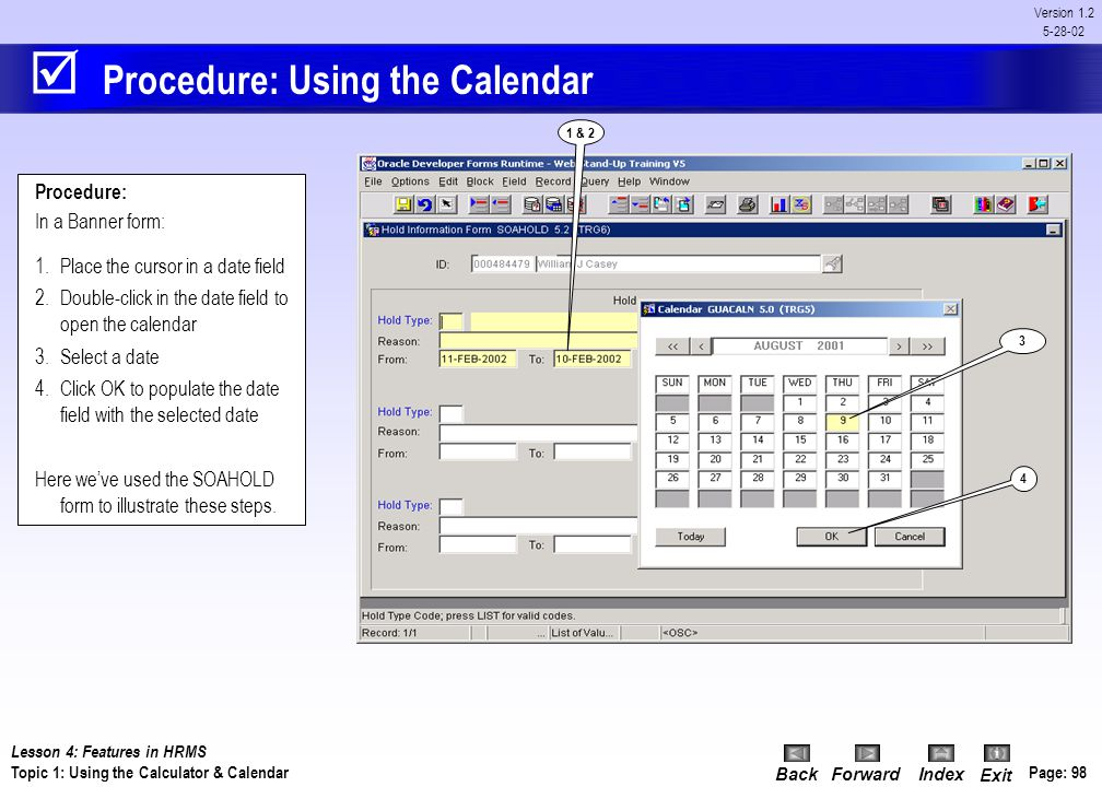 Procedure: Using the Calendar