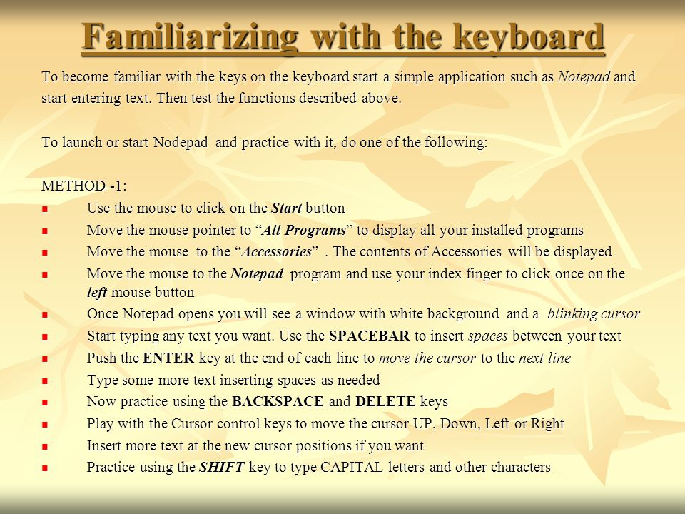 Familiarizing with the keyboard