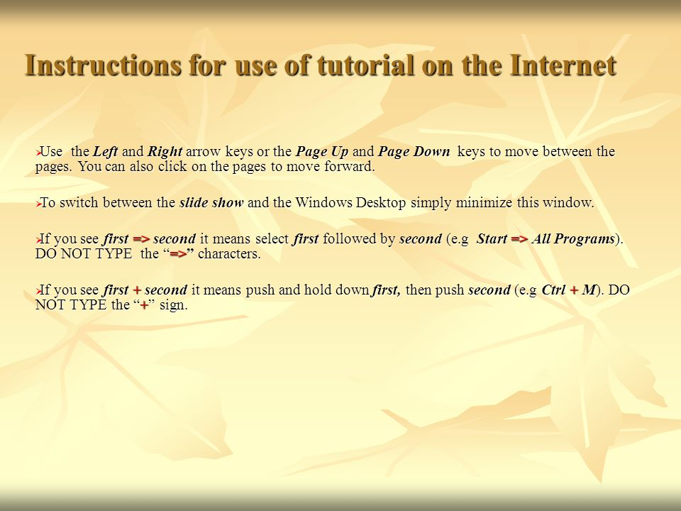 Instructions for use of tutorial on the Internet