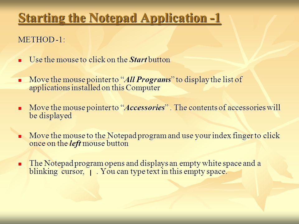 Starting the Notepad Application -1