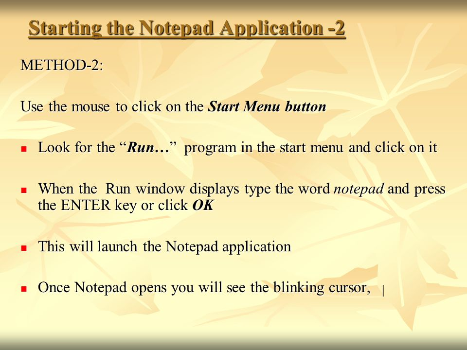 Starting the Notepad Application -2