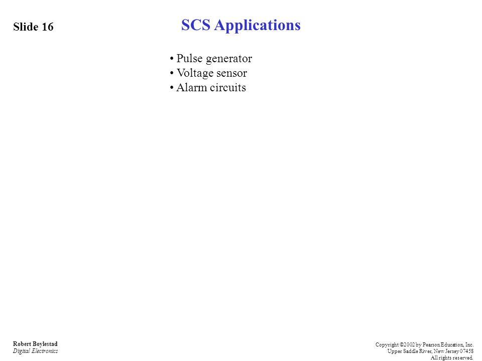 SCS Applications Slide 16 • Pulse generator • Voltage sensor