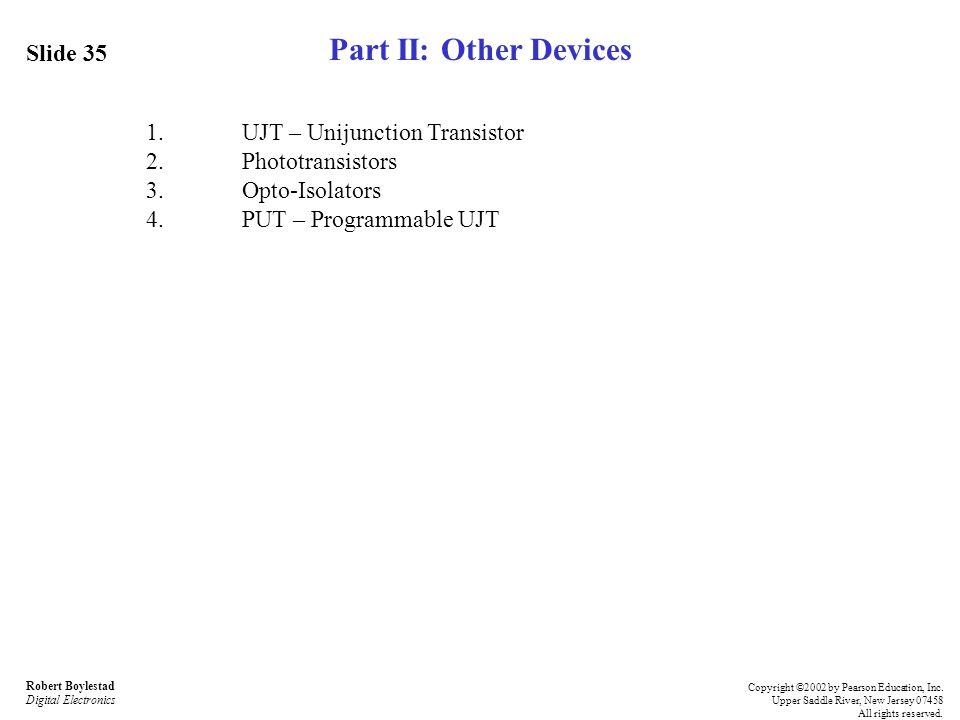 Part II: Other Devices Slide 35 1. UJT – Unijunction Transistor