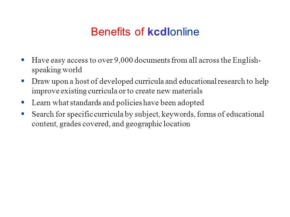 Benefits of kcdlonline
