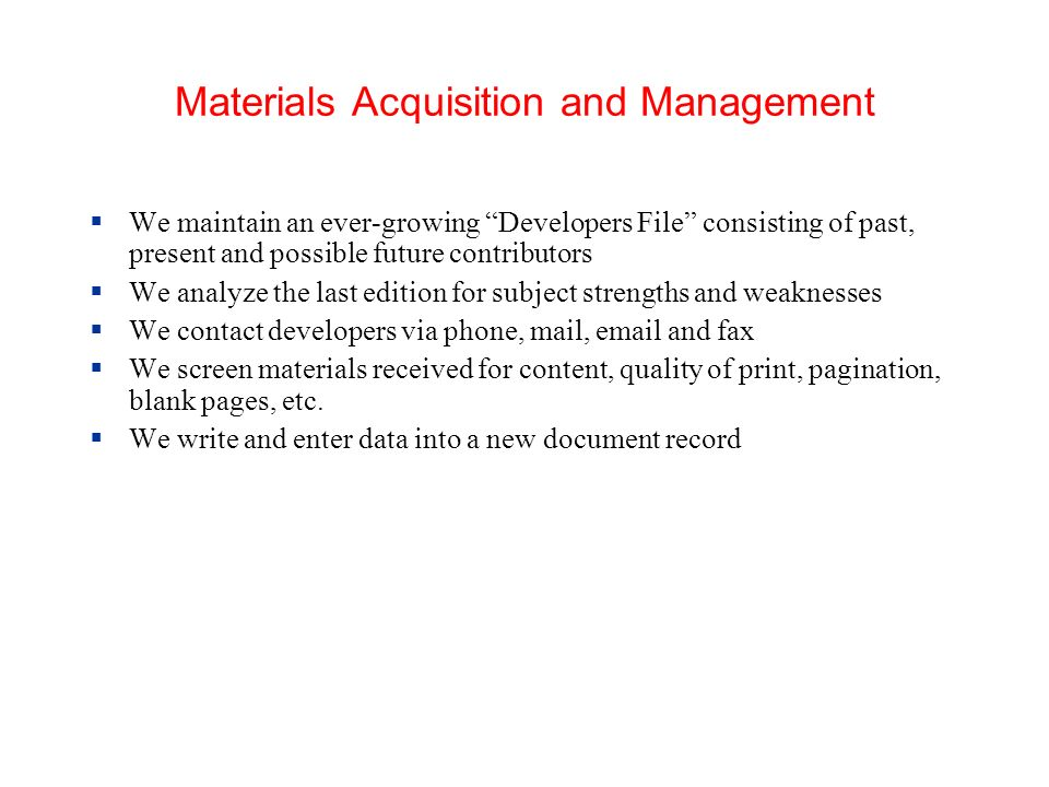 Materials Acquisition and Management