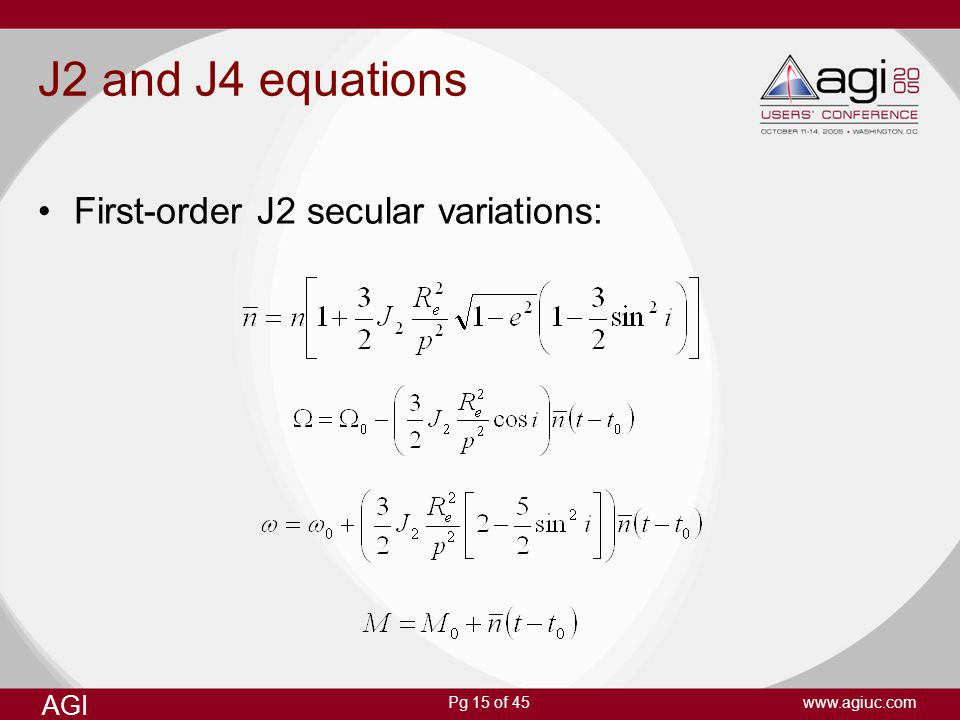J2 and J4 equations First-order J2 secular variations:
