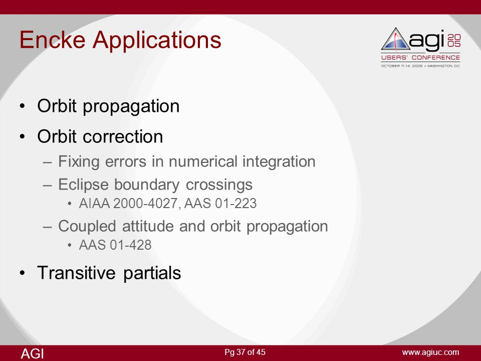 Encke Applications Orbit propagation Orbit correction