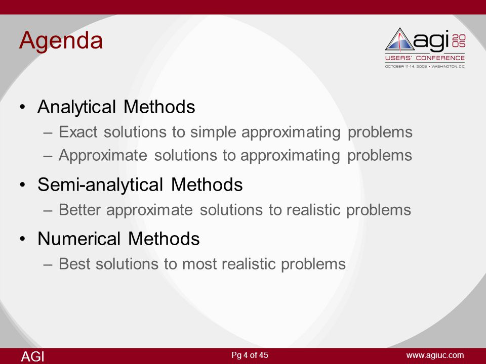 Agenda Analytical Methods Semi-analytical Methods Numerical Methods