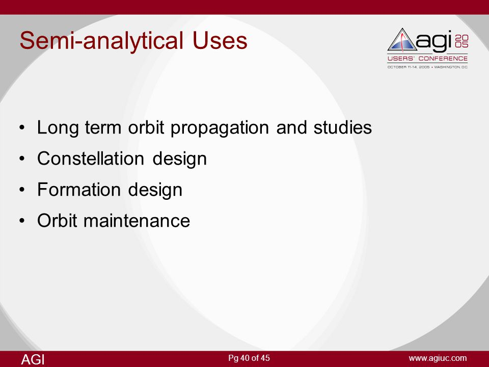 Semi-analytical Uses Long term orbit propagation and studies