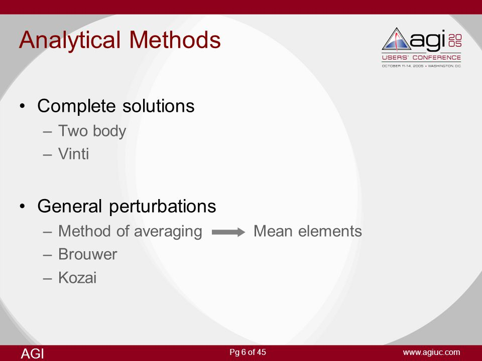 Analytical Methods Complete solutions General perturbations Two body