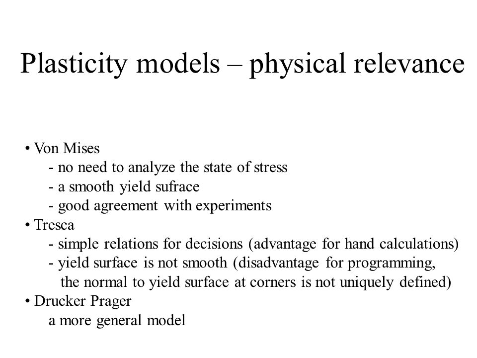 Plasticity models – physical relevance