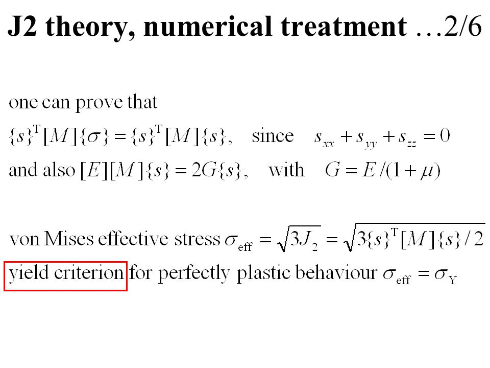 J2 theory, numerical treatment …2/6
