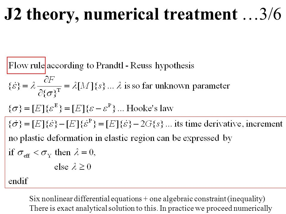 J2 theory, numerical treatment …3/6