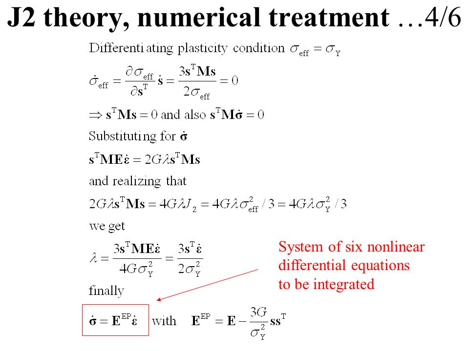 J2 theory, numerical treatment …4/6