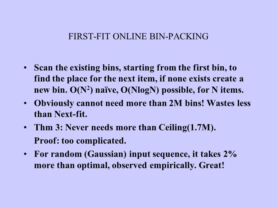 FIRST-FIT ONLINE BIN-PACKING