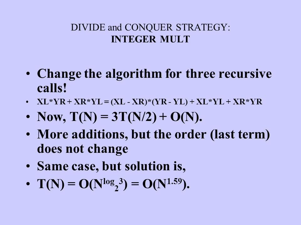 DIVIDE and CONQUER STRATEGY: INTEGER MULT