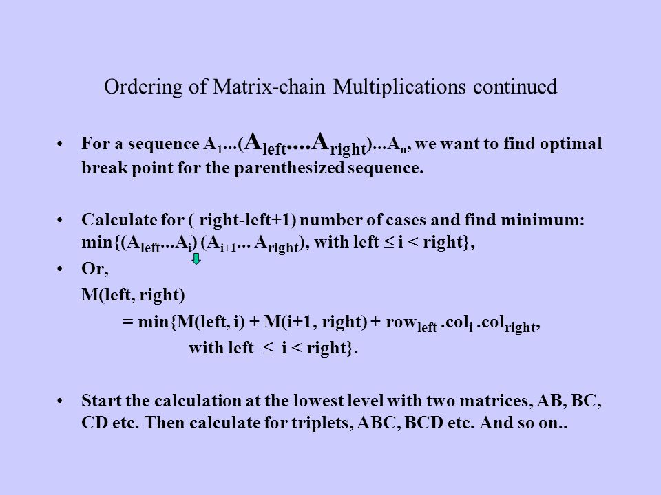 Ordering of Matrix-chain Multiplications continued