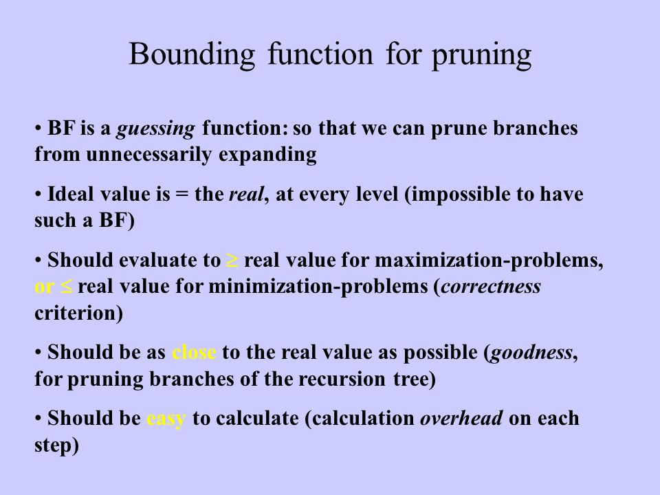 Bounding function for pruning