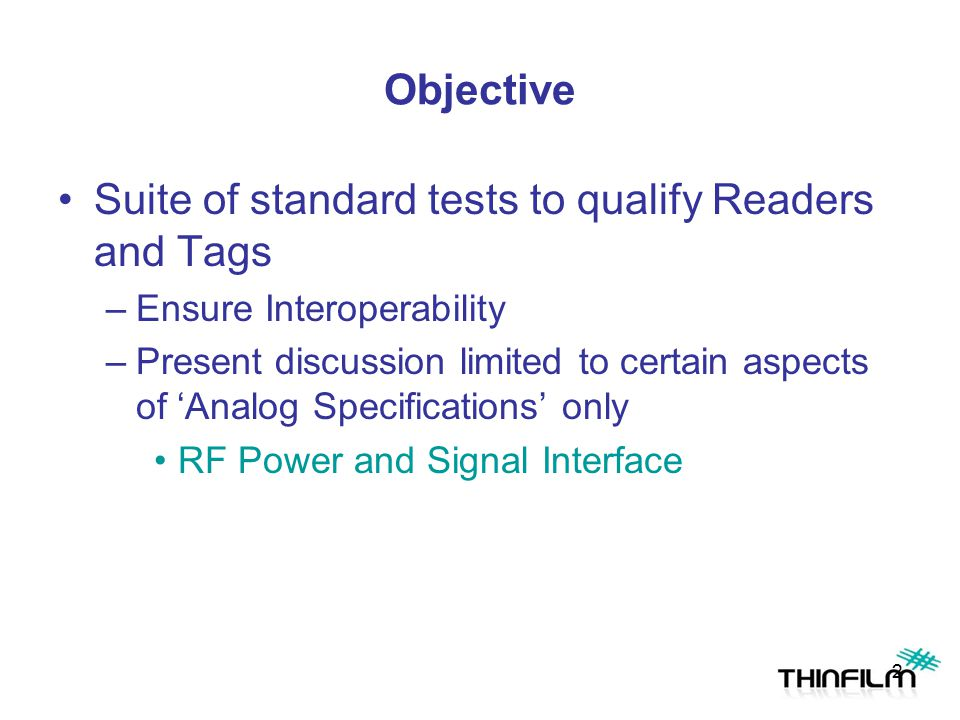 Suite of standard tests to qualify Readers and Tags